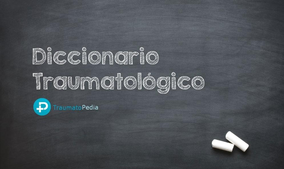 Diccionario traumatología