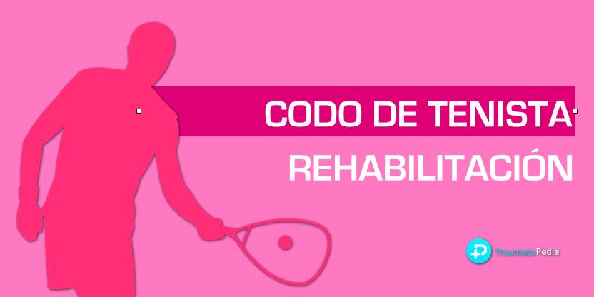 codo de tenista epicondilitis rehabilitción ejercicios