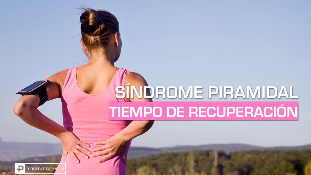 Tiempo De Recuperación En El Síndrome Piramidal Traumatopedia