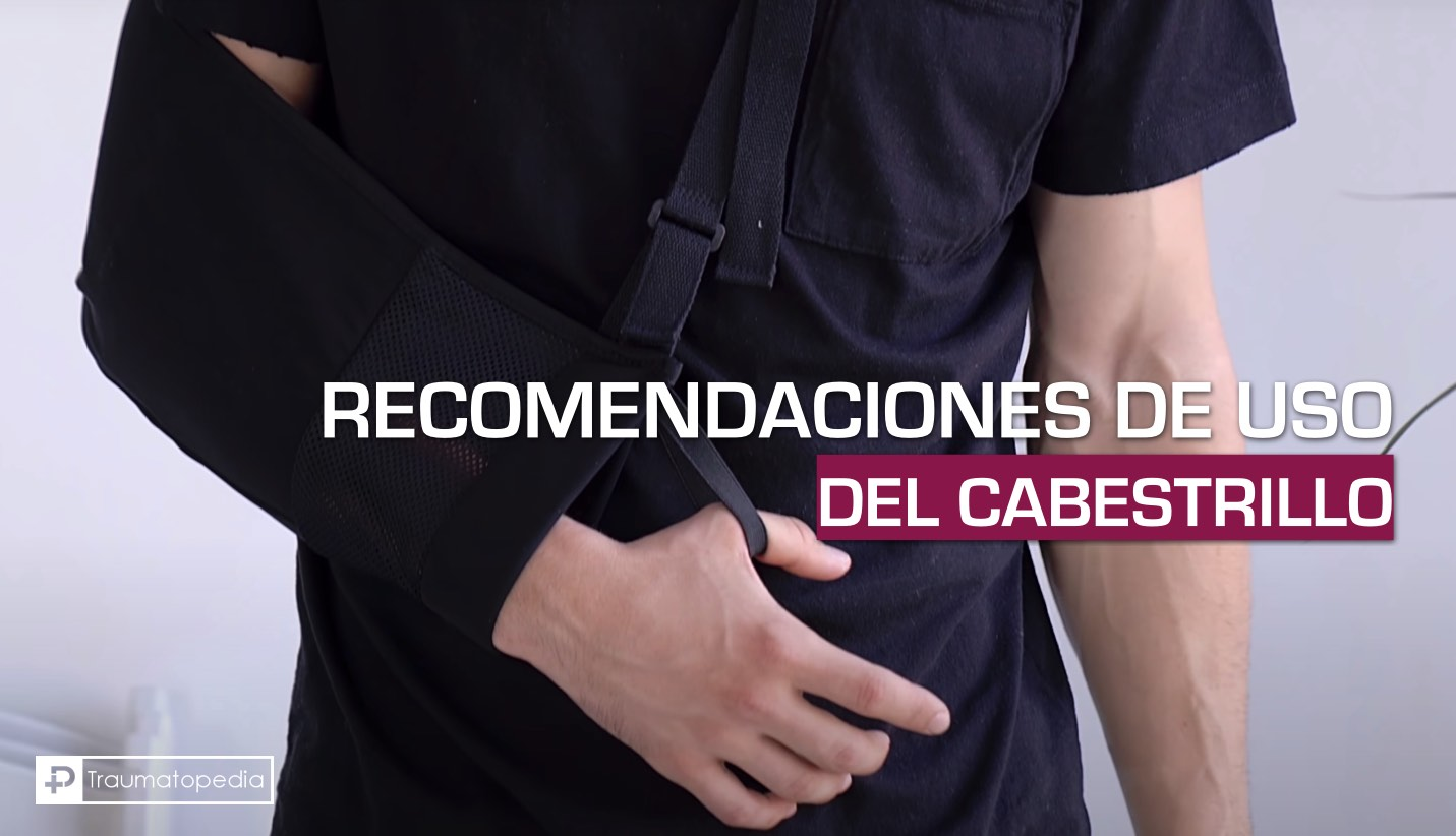 Recomendaciones de uso del cabestrillo hombro